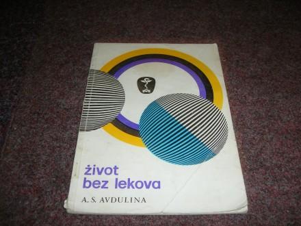 ZIVOT BEZ LEKOVA     A.S.AVDULINA