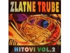 ZLATNE TRUBE - HITOVI VOL.2