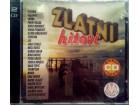 ZLATNI HITOVI 2CD - Colonia,Vanna,Giuliano,Severina,Leo