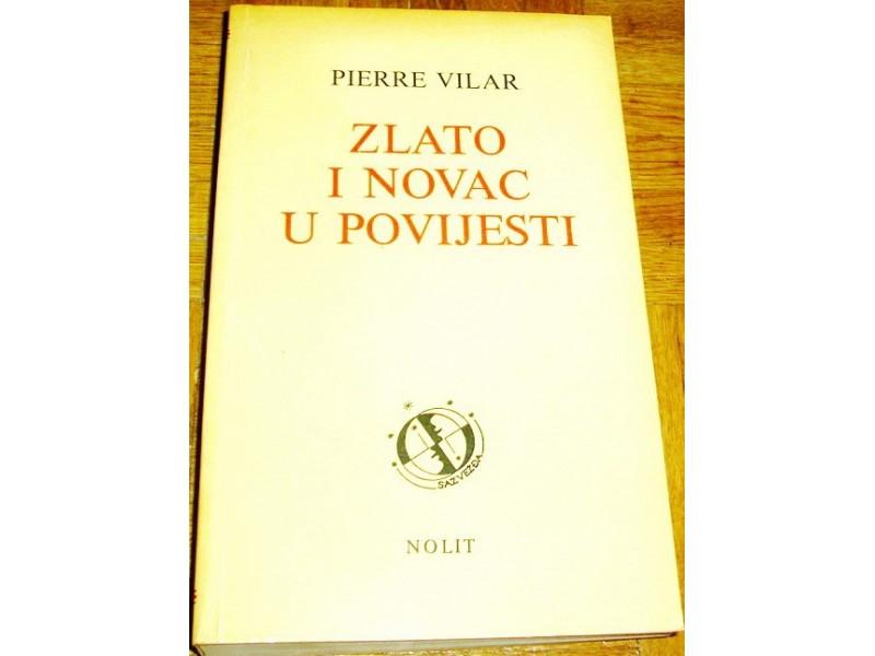 ZLATO I NOVAC U POVIJESTI 1450-1920 - Pierre Vilar