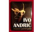 ZNAKOVI PORED PUTA Ivo Andrić, NOVA
