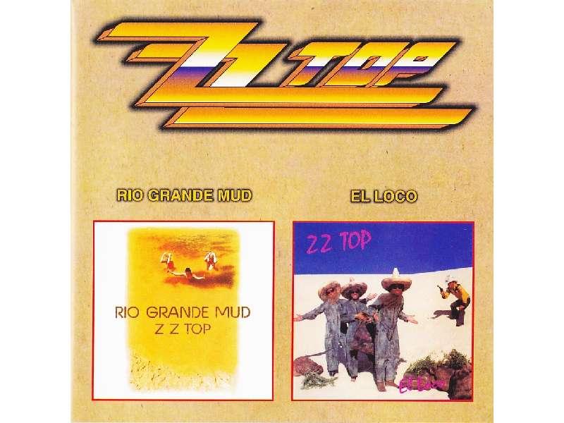 ZZ Top - Rio Grande Mud / El Loco