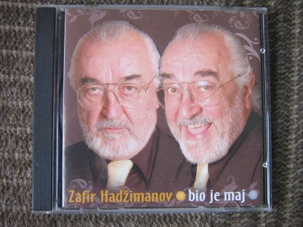 Zafir Hadžimanov - Bio je maj