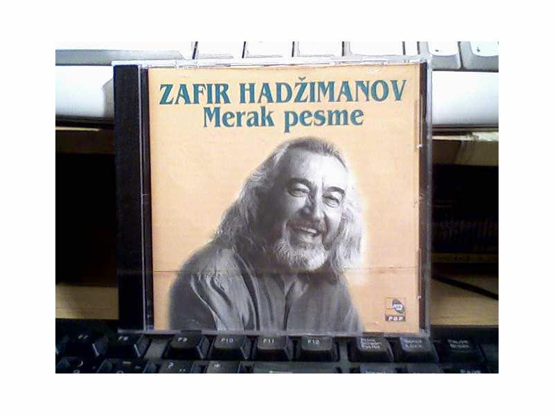Zafir Hadžimanov - Merak pesme
