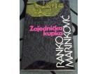 Zajednička Kupka - Ranko Marinković