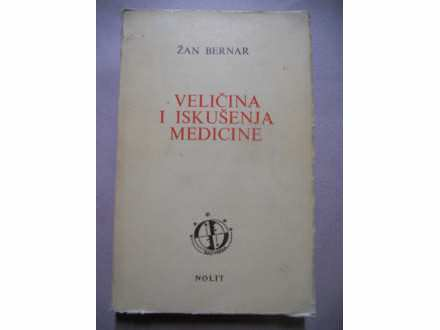 Zan Bernar-Velicina i iskusenja medicine