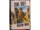 Zane Grey - Western union