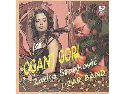 Žarko Stanković, Žar Band - Oganj Gori