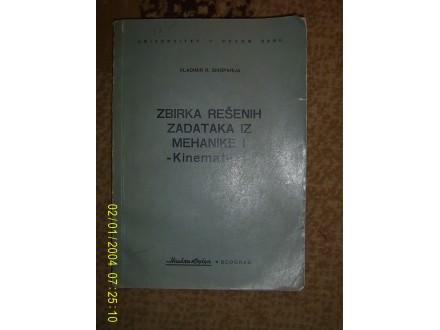 Zbirka resenih zadataka iz mehanike 1 kinematika