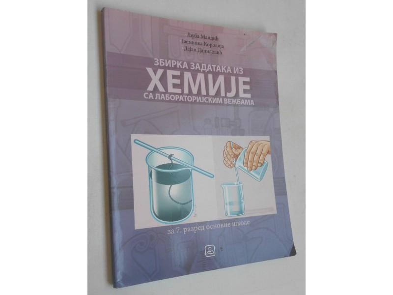 Zbirka zadataka iz hemije sa lab. vežbama za 7 razred