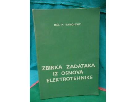 Zbirka zadataka iz osnova elektrotehnike M.Ranojević