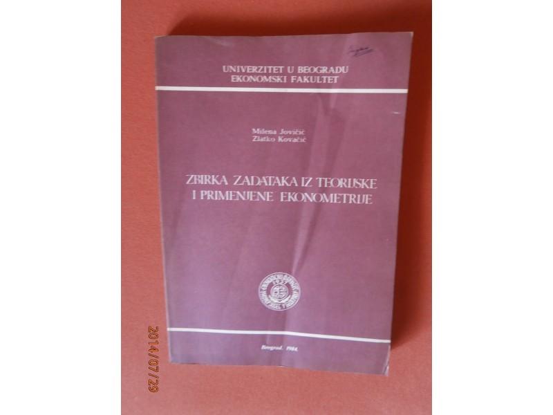 Zbirka zadataka iz teorijske i primenjene ekonometrije