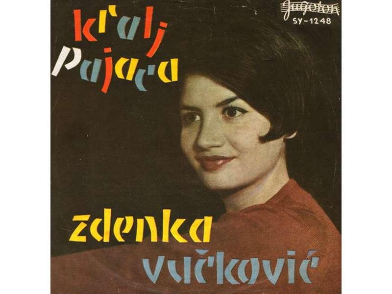 Zdenka Vučković - Moj Rodni Kraj / Kralj Pajaca