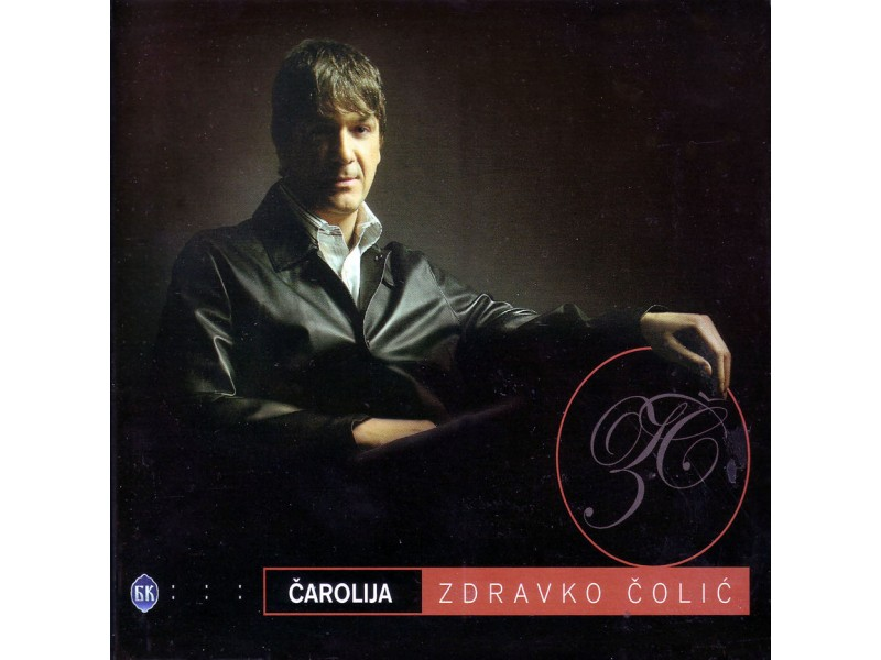 Zdravko Čolić - Čarolija