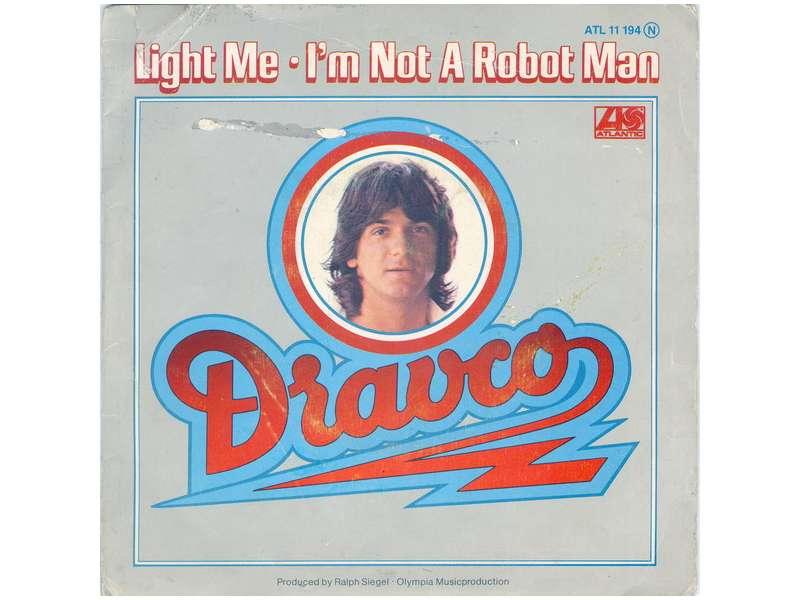 Zdravko Čolić - Light Me / I`m Not A Robot Man