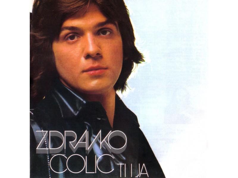 Zdravko Čolić - Ti I Ja