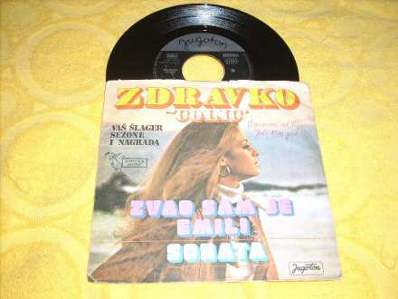 Zdravko Čolić - Zvao Sam Je Emili / Sonata 7` singl