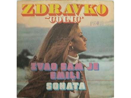 Zdravko Čolić - Zvao Sam Je Emili / Sonata
