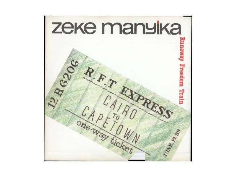 Zeke Manyika - Runaway Freedom Train
