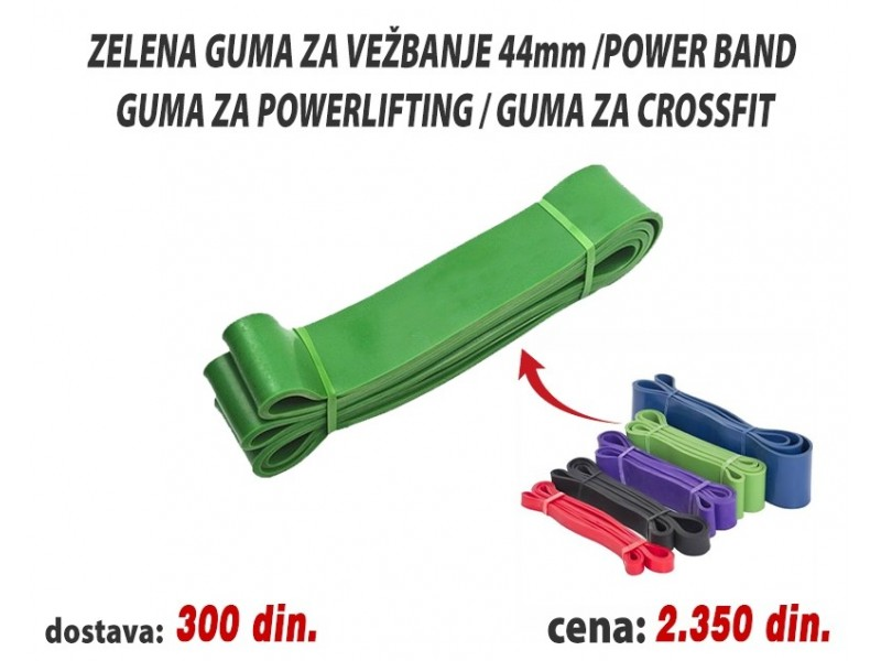 Zelena guma za vežbanje 44mm /Power band / Powerlifting
