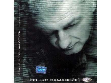Željko Samardžić - Sentimentalan Čovek
