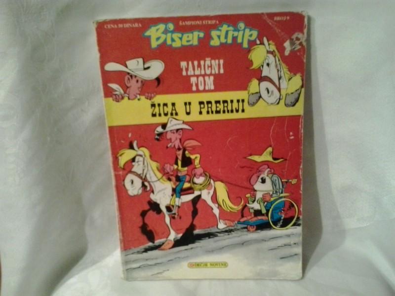 Žica u preriji Talični Tom broj 9 Biser strip