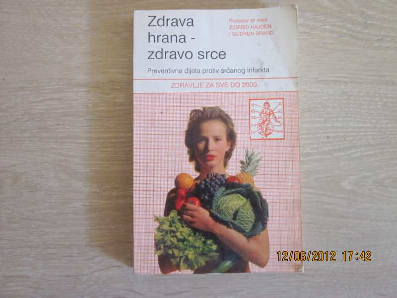 Zigfrid Hajden/Gudrun Brand - Zdrava hrana-zdravo srce