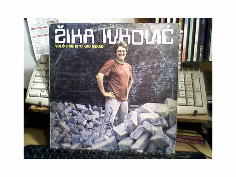 Žika Ivković - Voliš li me isto kao nekad