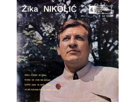 Žika Nikolić - Znaj, Svemu Je Kraj