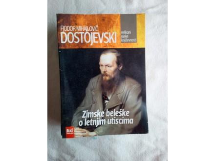 Zimske beleske o letnjim utiscima - Dostojevski