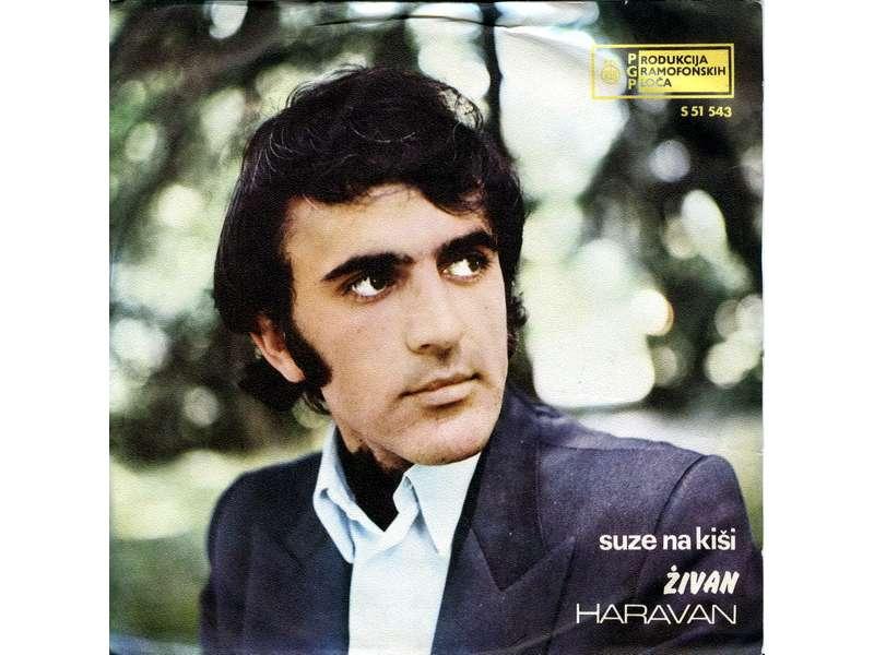 Živan Haravan - Suze Na Kiši (SINGL)
