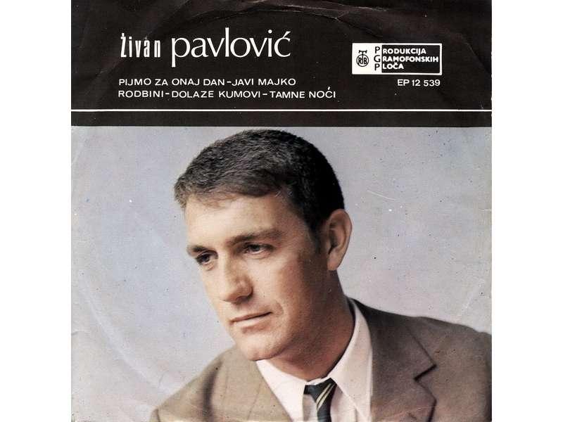 Živan Pavlović - Pijmo Za Onaj Dan