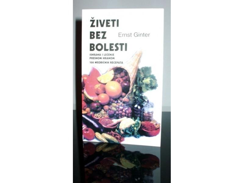 Živeti bez bolesti, Ernst Ginter, nova