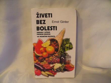 Živeti bez bolesti, Ernst Ginter