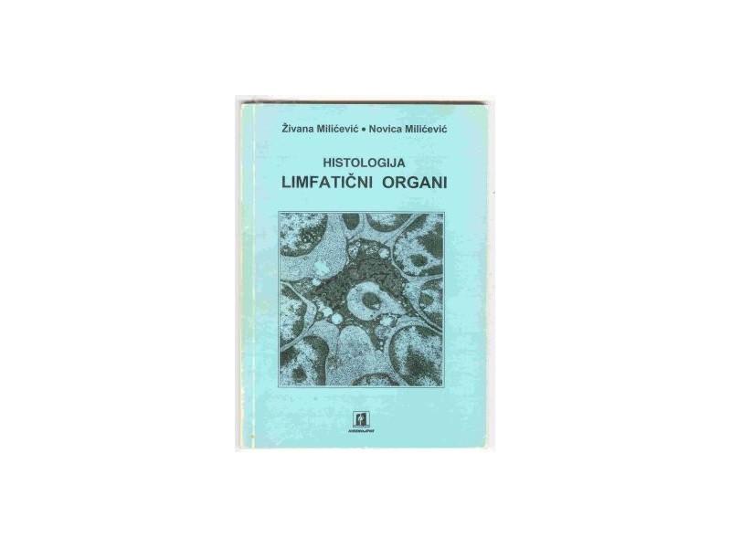 Zivna i novica Milicevic:Histologija,Limfaticni organi