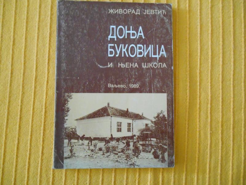 Živorad Jevtić - Donja Bukovica i njena škola