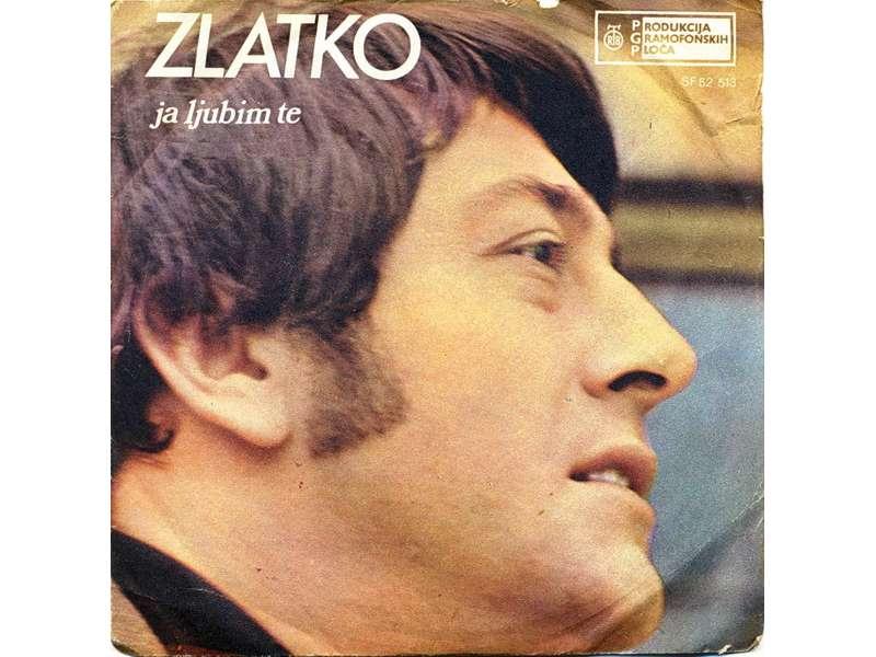 Zlatko Golubović - Ja Ljubim Te / Ja Nisam Od Ića