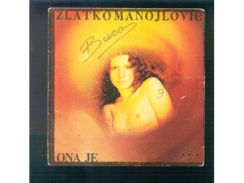Zlatko Manojlović - Ona Je