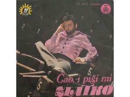 Zlatko Pejaković - Ćao, I Piši Mi / Vraćam Se Ljubavi