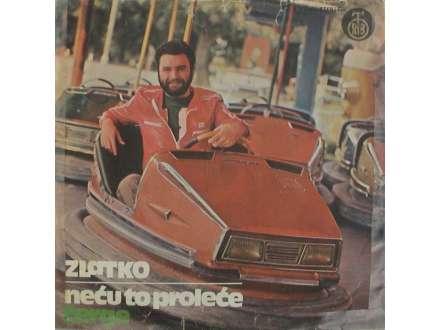 Zlatko Pejaković - Neću To Proleće / Čerge