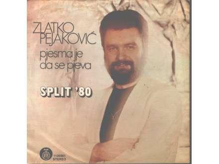 Zlatko Pejaković - Pjesma Je Da Se Pjeva / Tvoje Oči