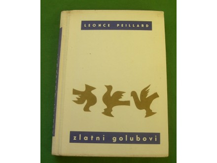 Zlatni golubovi - Leonce Peillard