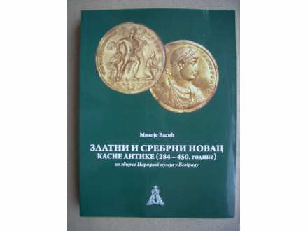 Zlatni i srebrni novac kasne antike (284-450 godine)