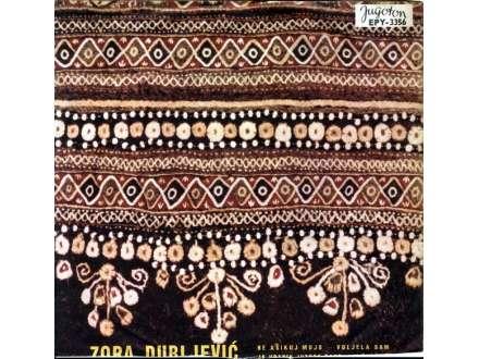 Zora Dubljević - Ne Ašikuj, Mujo