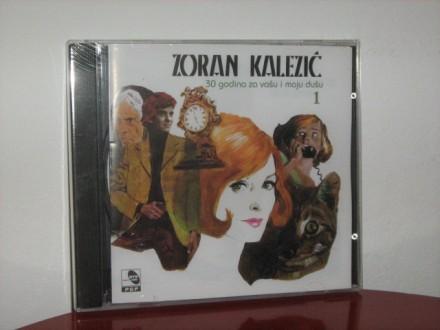 Zoran Kalezić - 30 godina za vašu i moju dušu 1