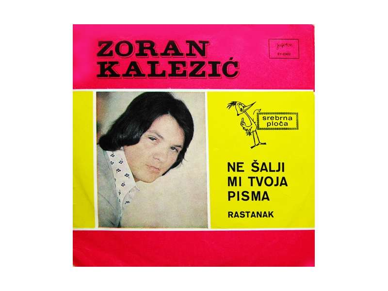 Zoran Kalezić - Ne Šalji Mi Tvoja Pisma / Rastanak