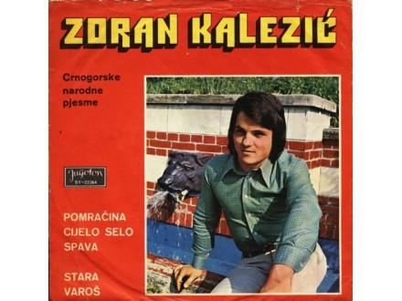 Zoran Kalezić - Pomračina, Cijelo Selo Spava (SINGL)