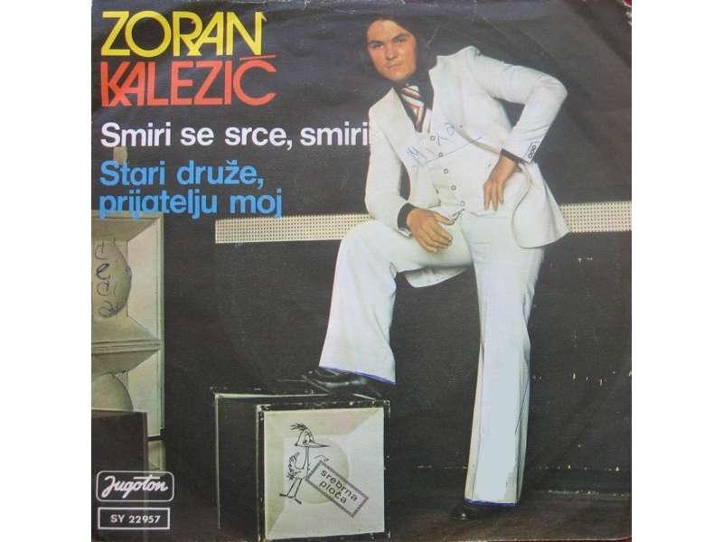 Zoran Kalezić - Smiri Se Srce, Smiri (SINGL)