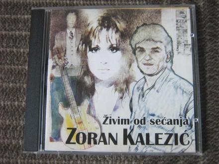 Zoran Kalezić - Živim Od Sećanja
