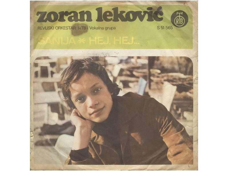 Zoran Leković - Sanija / Hej, Hej